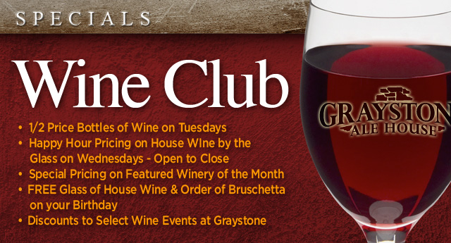 Graystone Ale House - Wine Club